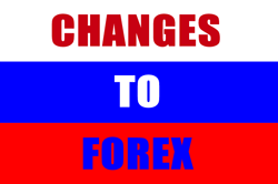 Changes to Russian Forex Market