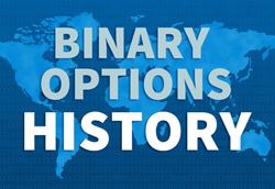 When was binary options invented