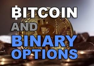 Bitcoin and binary options