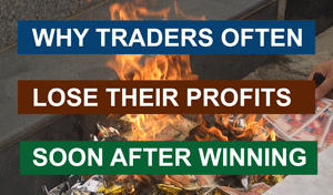 why traders lose after winning